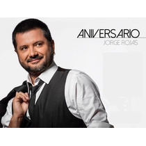 Cd Jorge Rojas Aniversario Novedad 2016! Open Music
