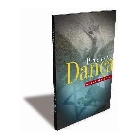 Profetas Da Dança/ 2º Edição/ Gisela Morandi Kohl Matos