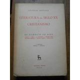 Literatura Del Siglo 20 Y Cristianismo. 1. Charles Moeller.