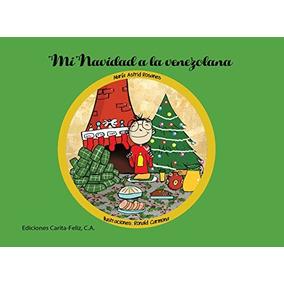 Mi Navidad A La Venezolana