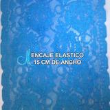 Encaje Elastico Colombiano 15cm Ancho Rollo 30 Mt