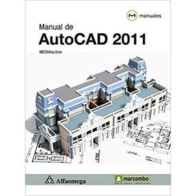 Autocad 2011 Manual Marcocombo Mediactive Envío Gratis
