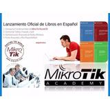 Libros Mikrotik Academy - 9 Libros +laboratorio Completo Esp