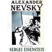 Alexander Nevsky - Dirección: Sergei Einsestein