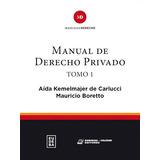 Libro Manual De Derecho Privado De Aida Kemelmajer De Carluc