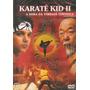 Dvd Filme - Karatê Kid 2 (dublado/legendado/lacrado)