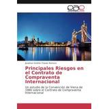 Libro : Principales Riesgos En El Contrato De Compraventa...