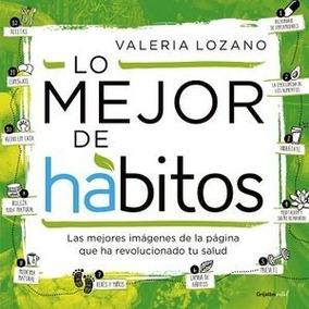 Libro Lo Mejor De Habitos Valeria Lozano