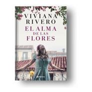 El Alma De Las Flores - Viviana Rivero