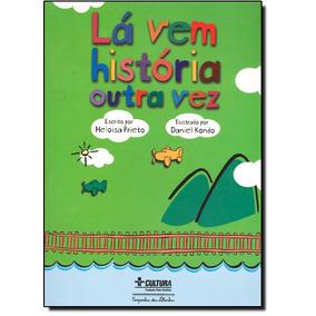 Lá Vem História Outra Vez - Contos Do Folclore Mundial