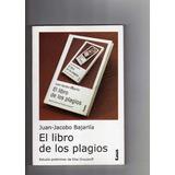20418 Libro El Libro De Los Plagios - Juan-jacobo Bajarlía