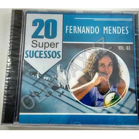 Cd Fernando Mendes - 20 Super Sucessos Vol. 2 - Lacrado