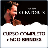 Promoção - Curso Fator X 2017 + Brindes