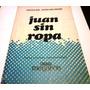 Juan Sin Ropa - Osvaldo Guglielmino - Poesía - Megafón 1981