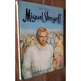 Miguel Strogoff - Julio Verne Novelas Maestras 4