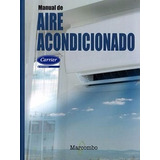 Manual De Aire Acondicionado / Carrier / Alfaomega