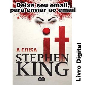 It A Coisa - Stephen King - Via Email - Frete Grátis