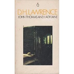 Livro - D. H. Lawrence - John Thomas And Lady Jane