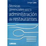 Tecnicas Gerenciales Para La Administracion De Restaurantes