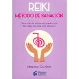 Reiki: Método De Sanación