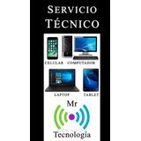 Servicio Técnico Celulares, Tablet, Computadores