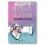 Mientras Te Olvido + 5 Libros De Regalo