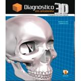 Diagnostico 3d Em Ortodontia - A Tomografia Cone-beam Aplica