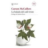 Carson Mccullers X 4 Libros 100 Aniversario Seix Barral Pla