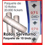 Impresión Rollos De Tickets Servi Turno (papel Ecológico)