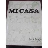 Mi Casa Luis A. Lopez R Ilustrado Manual Constructor Popular
