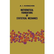Mathematical Foundations Of Statistical Mechanics