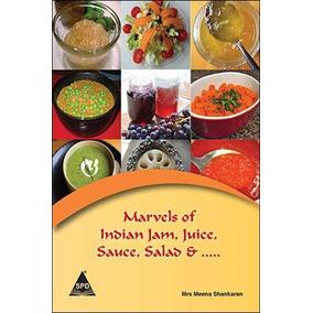 Marvels Of Indian Jam, Jugo, Salsa, Ensalada Y .....