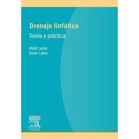 Libro: Drenaje Linfático. Teoría Práctica - A. Leduc - Pdf