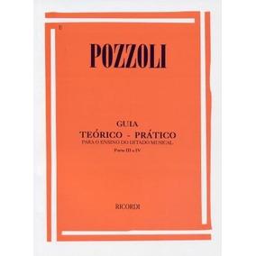 Pozzoli - Guia Teorico E Pratico 3 E 4 - Melodico