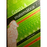 Manual Matemática Gauss De 4to De Liceo