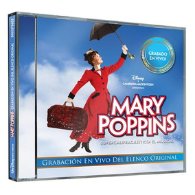 Cd - Mary Poppins The Supercalifragilistic Musical