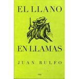 Llano En Llamas, El - Rulfo, Juan / Rm