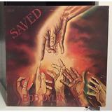 Bob Dylan - Saved (1ra. Edición U S A) Incluye Insert