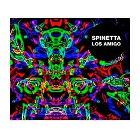 Spinetta - Garcia - Ferron - Spinetta Los Amigo S