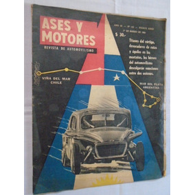 Ases Y Motores N° 140 - Chile Argentina - Automovilismo