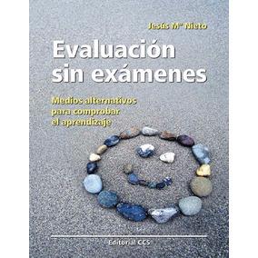 Libro: Evaluación Sin Exámenes. Medios Alternativos... - Pdf