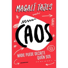Caos - Magali Tajes