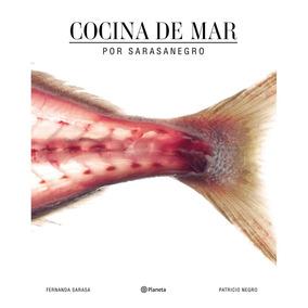 Libro Cocina De Mar, De Negro Y Sarasa