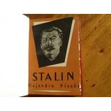 Alejandro Vicuña - Stalin - Fino Empaste