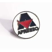Pin Apruebo #apruebocapucha