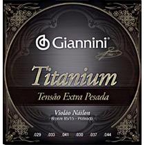 Encordoamento Violão Nylon Giannini Titanium P R O M O �� à O