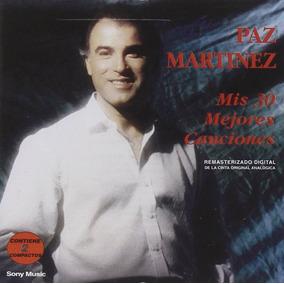 Martinez Paz Mis 30 Mejores Canciones Cd Nuevo