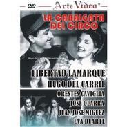 La Cabalgata Del Circo - Hugo Del Carril - Dvd Original
