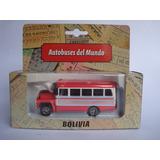 1/72 Bus Ford International Bolivia Autobuses Del Mundo