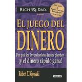 El Juego Del Dinero. Pdf Robert Kiyosaki